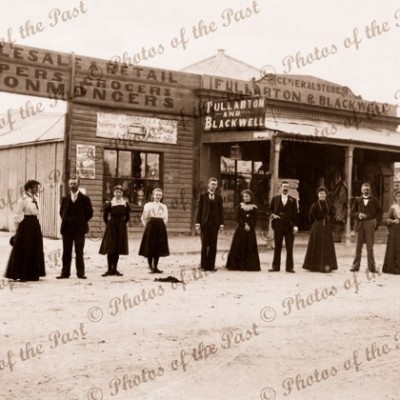 Fullarton & Blackwell General Store, Naracoorte SA. South Australia. c1900s