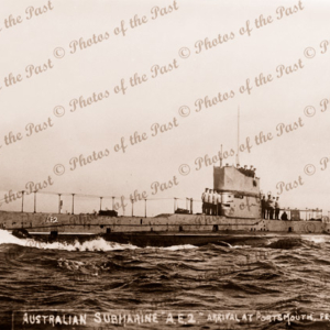 Australian submarine AE2 17 Feb. Arriving Portsmouth, England. 1914. Sunk 30 April 1915