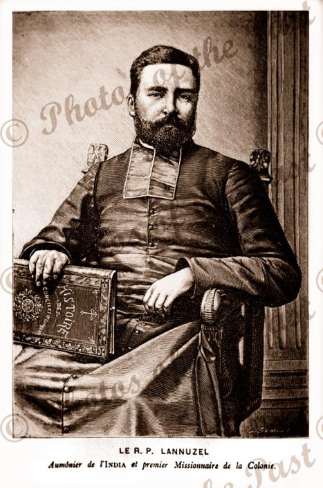Ler P. Lannuzel Chaplain ship INDIA & Chief Missionary to Colony at Port Breton, New Ireland, Papus New Guinea. Etching, c1880